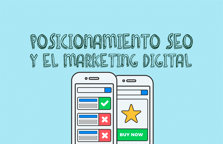 EL MARKETING DIGITAL Y EL POSICIONAMIENTO SEO